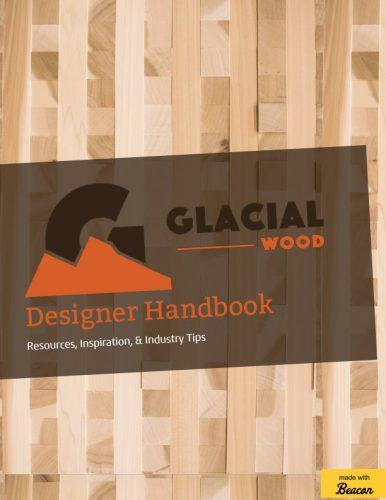 Glacial Wood Designer Handbook